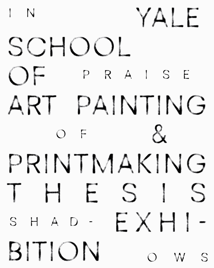 """Poster for Painting/Printmaking MFA Thesis Show in Spring 2021, """"In Praise of Shadows"""""""