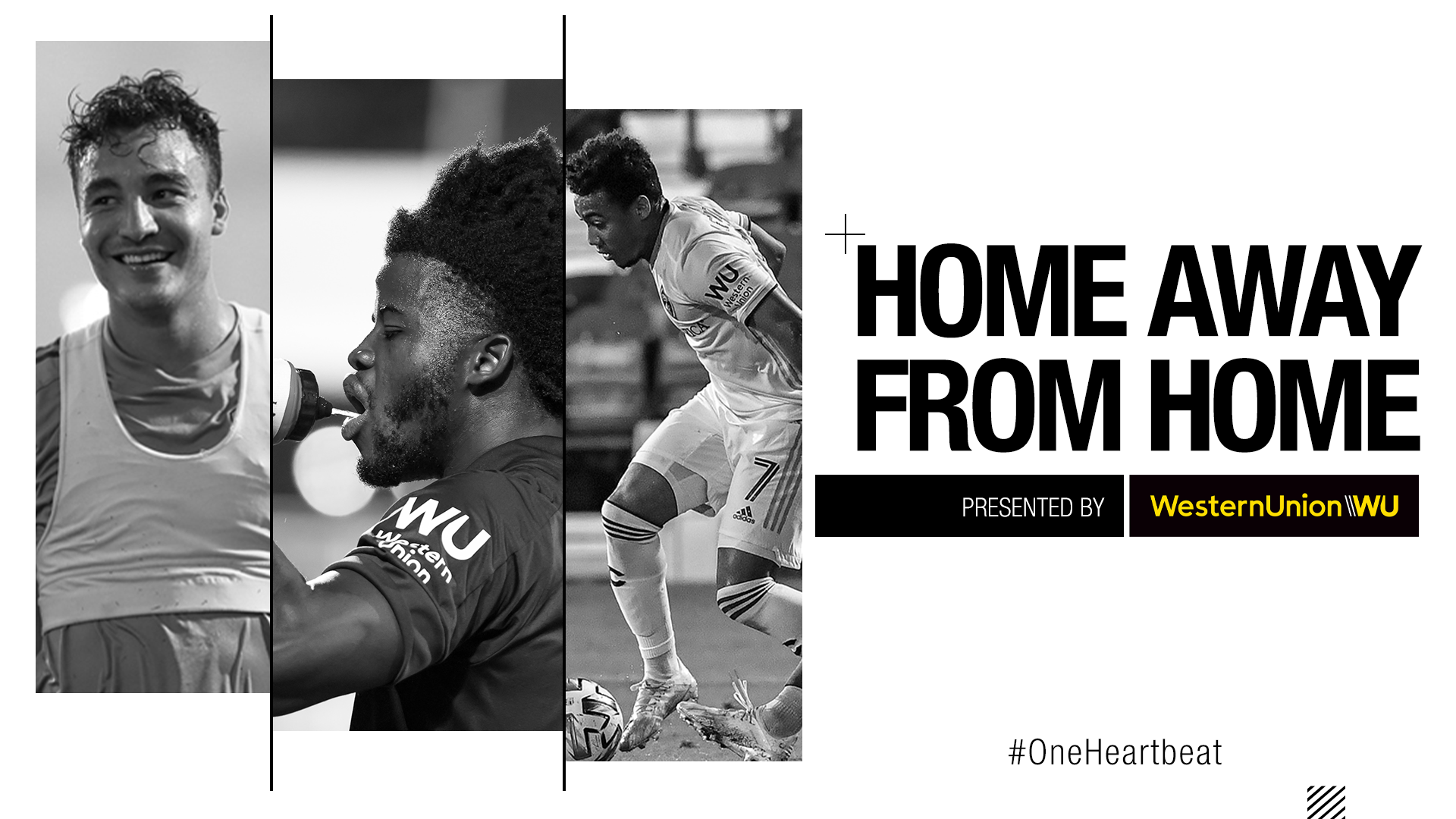 Home Away From Home presented by Western Union 1