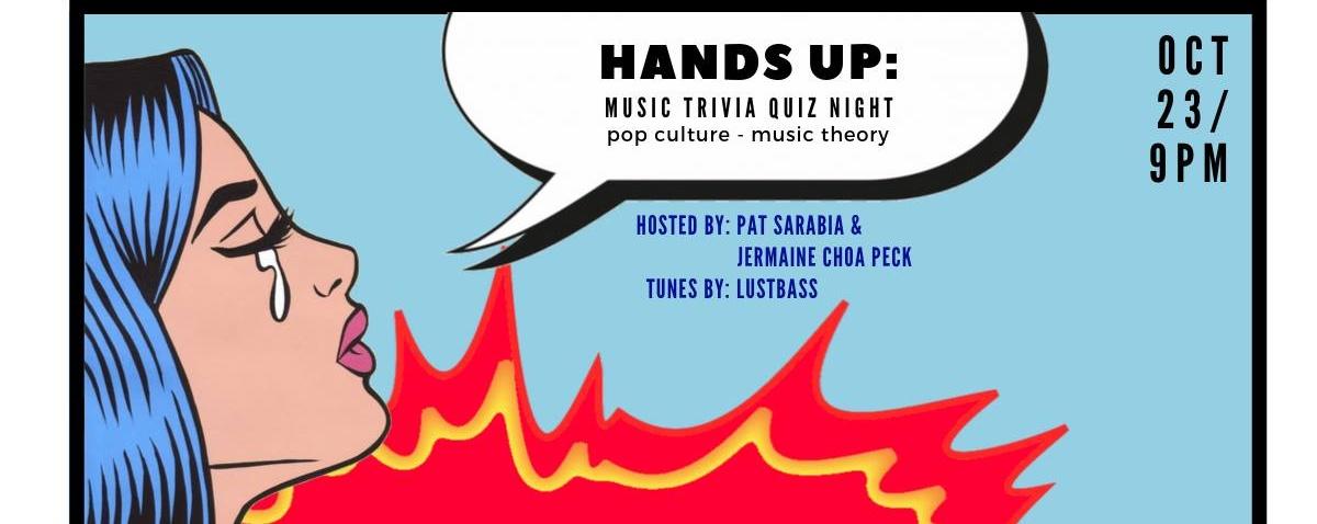 Hands Up: A Music Trivia Quiz Night
