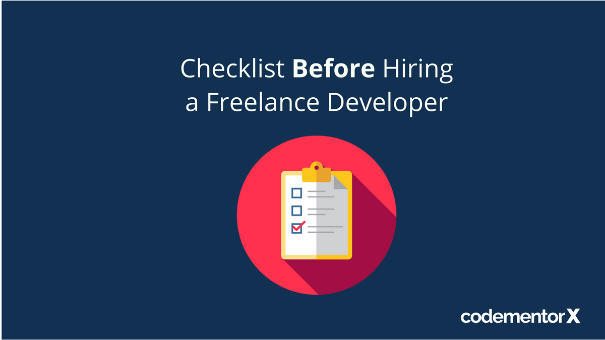 Everything You Need to Know Before You Hire a Freelance Developer