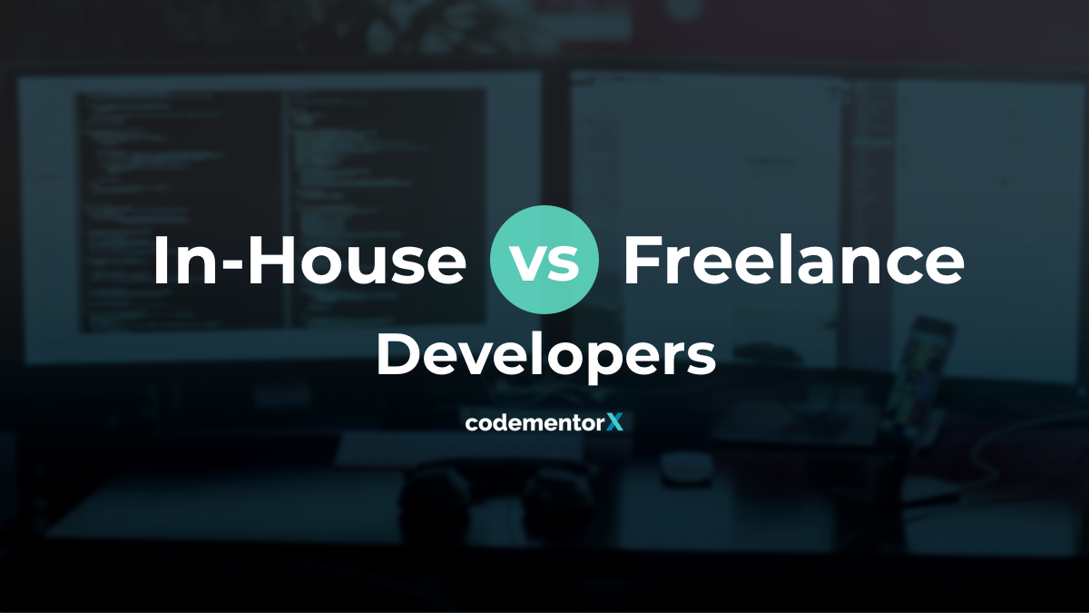 In-House vs Freelance Software Development: Pros and Cons