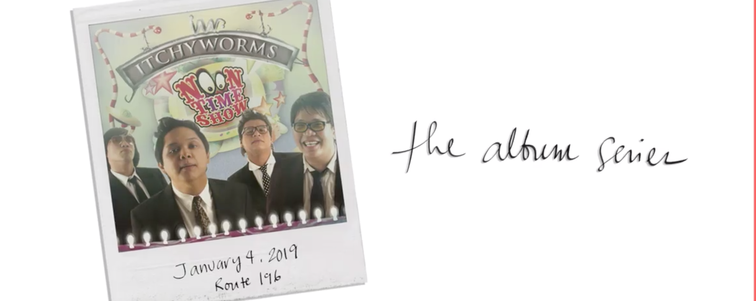 ALBUM Series: The Itchyworms' Noontime Show