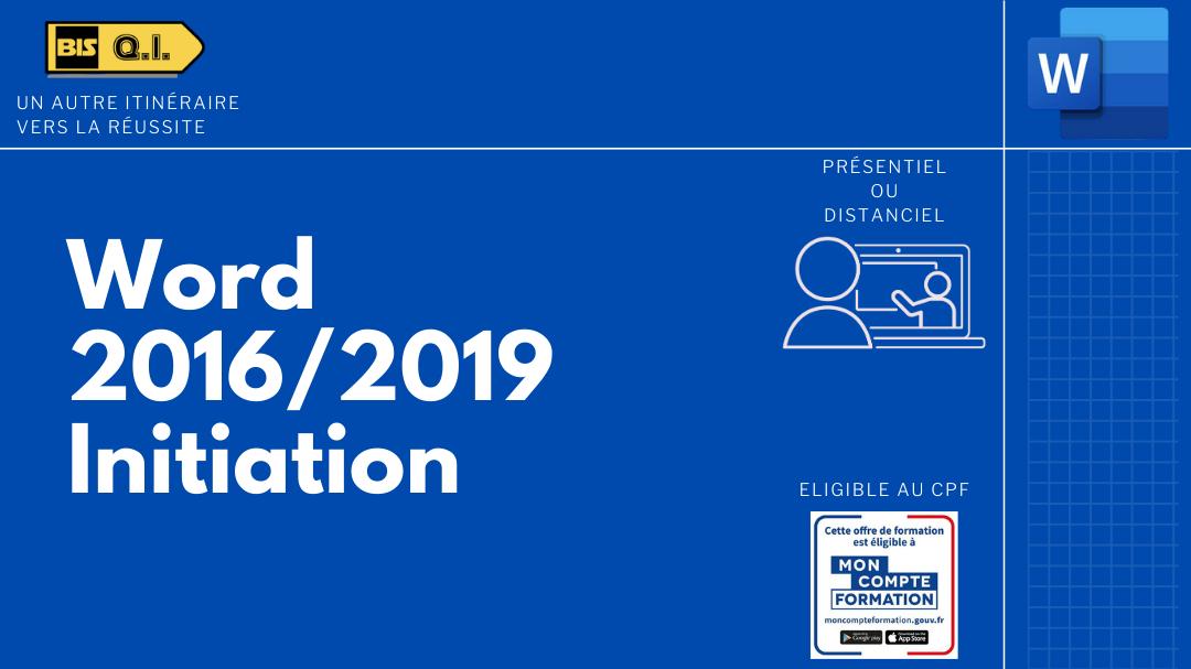Représentation de la formation : Word 2016/2019 Initiation