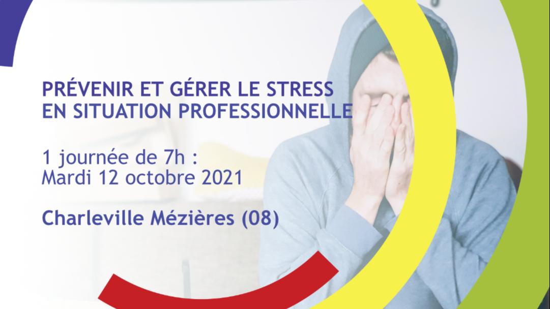 Représentation de la formation : Prévenir et gérer le stress en situation professionnelle - Charleville-Mézières (08)