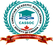 CHRISTIAN ACADEMIC SCHOLARSHIP SOCIETY OF OF CANADA