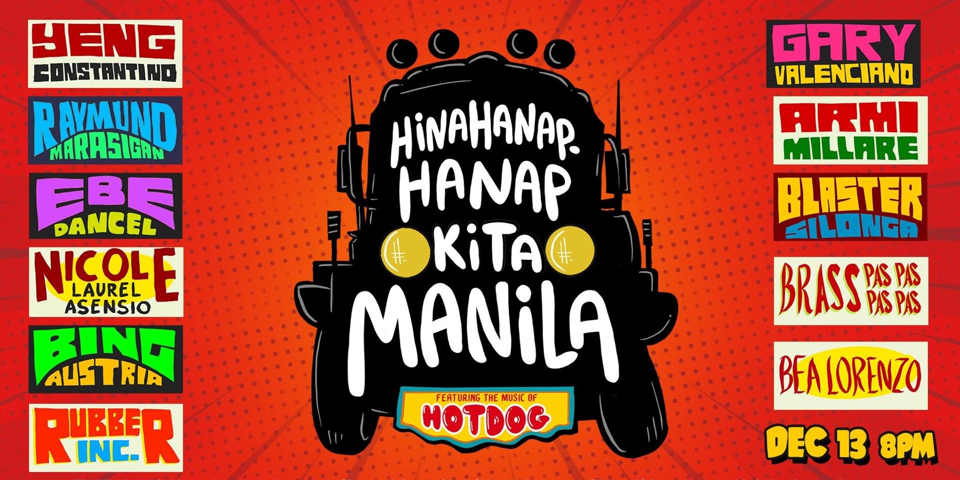 Armi Millare, Blaster Silonga, Gary Valenciano, Raymund Marasigan, Ebe Dancel, and more to pay tribute to Hotdog in Hinahanap-Hanap Kita Manila concert