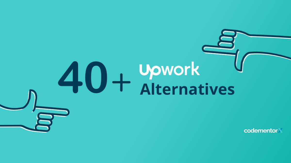 40+ Upwork Alternatives: Best Freelance Websites for 2018