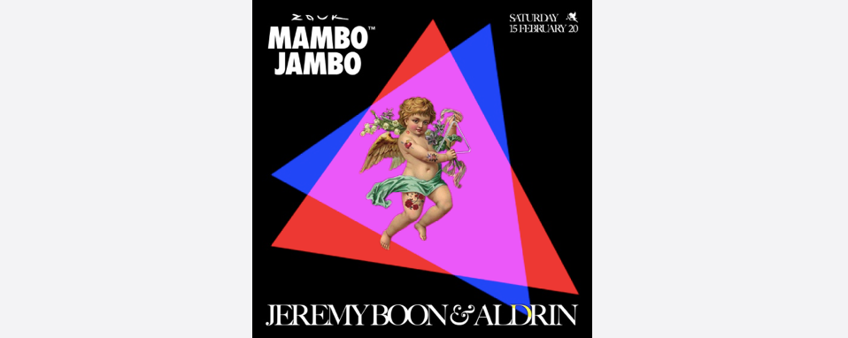 MAMBO JAMBO WITH JEREMY BOON & ALDRIN