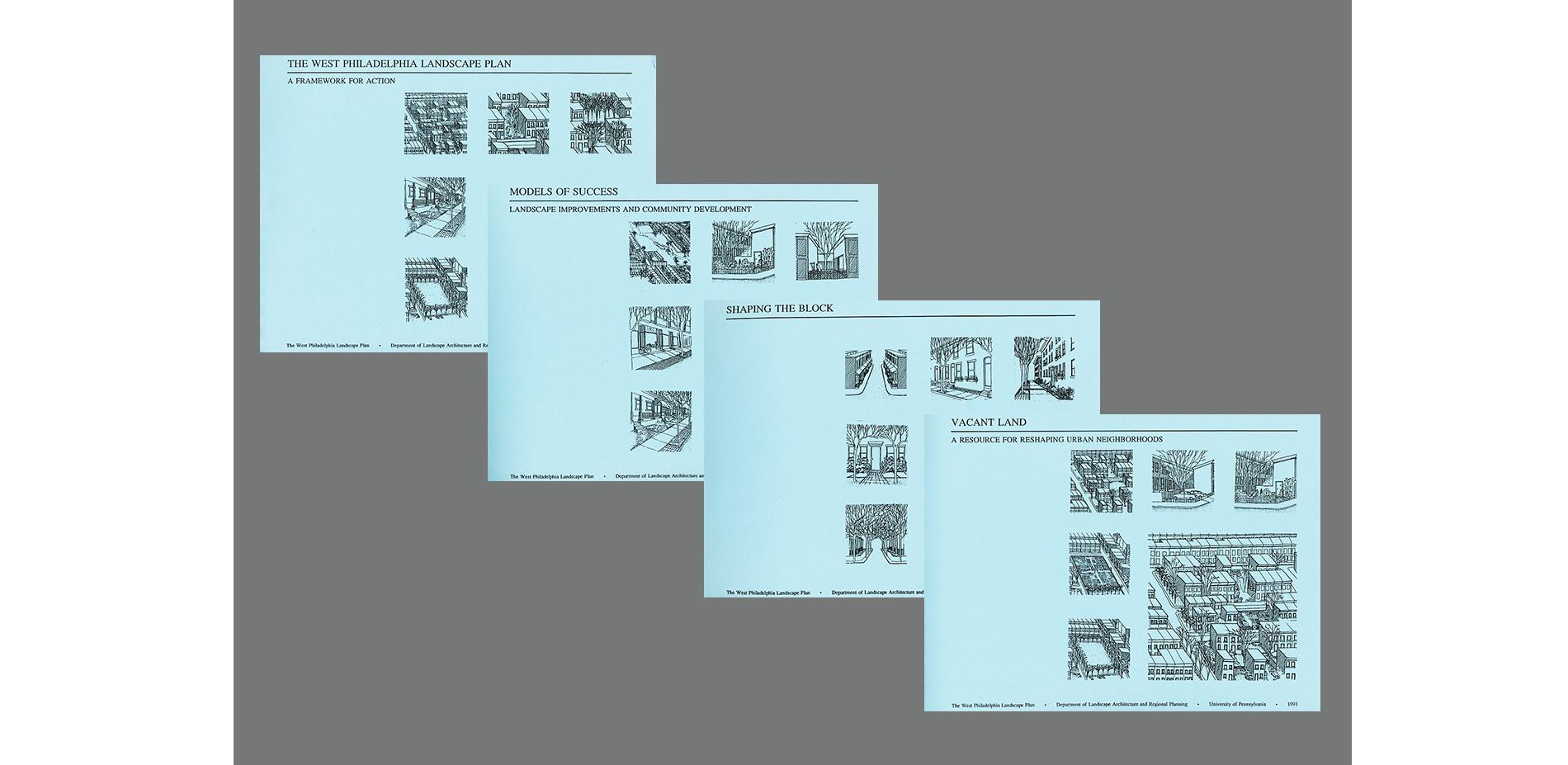 West Philadelphia Landscape Plan Publications (1990-1991)