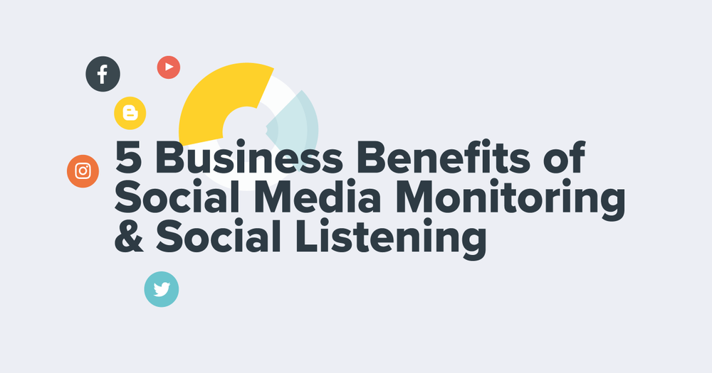 5 Business Areas That Benefit From Social Media Monitoring & Social Listening