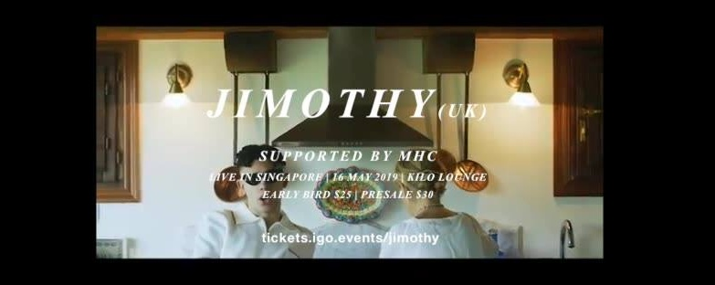 Jimothy - Live in Singapore