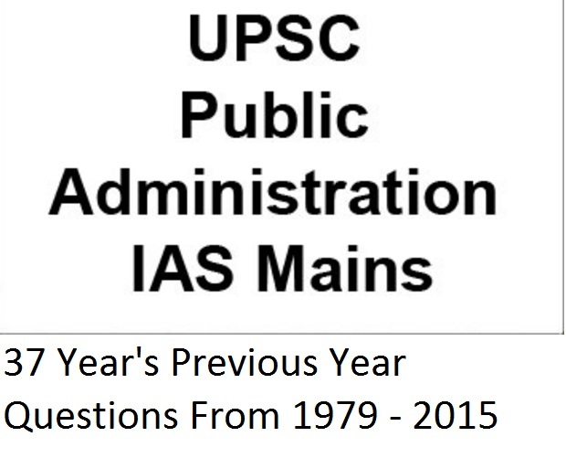 PubAd Previous Year Questions 37yrs 1979-2015