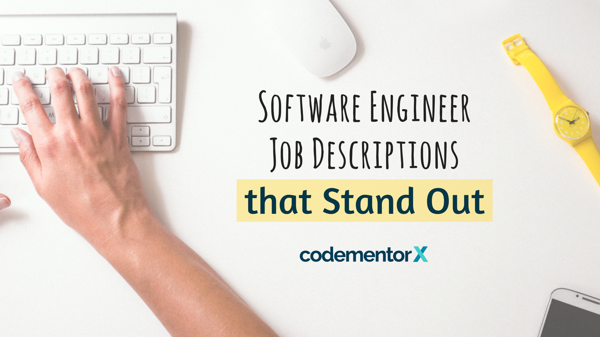 Software Engineer Job Descriptions that Attract the Best Developers