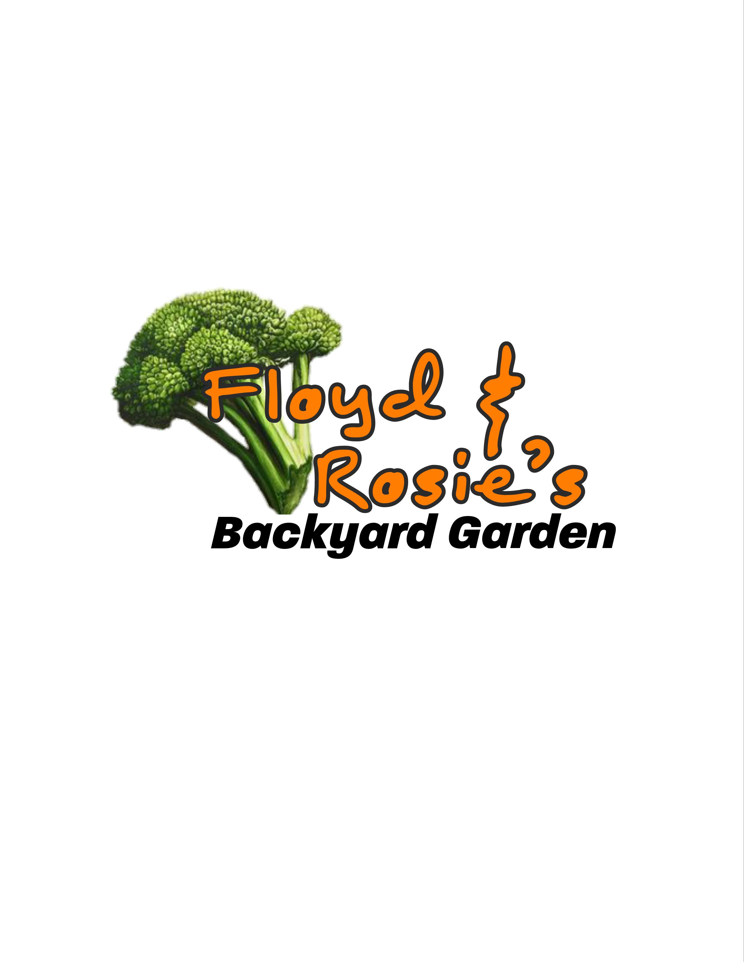 Floyd & Rosie's Backyard Garden