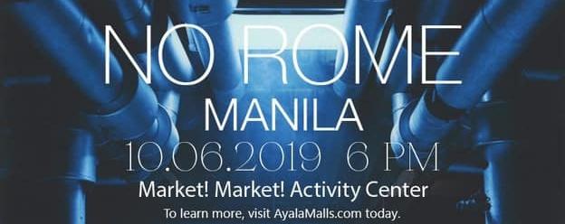 No Rome Live in Manila