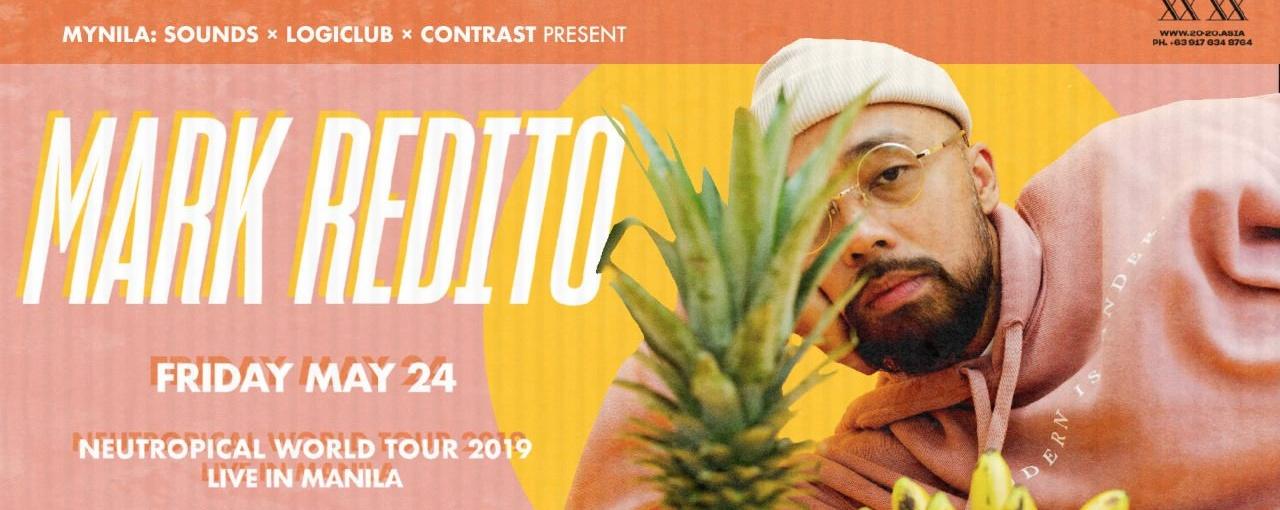 Mark Redito: Neutropical Tour Manila