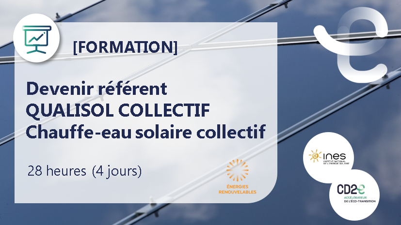 Représentation de la formation : Devenir référent QUALISOL COLLECTIF Chauffe-eau solaire collectif
