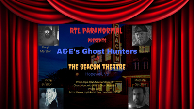BT - Ghost Hunters - February 21, 2020, doors 5:30pm