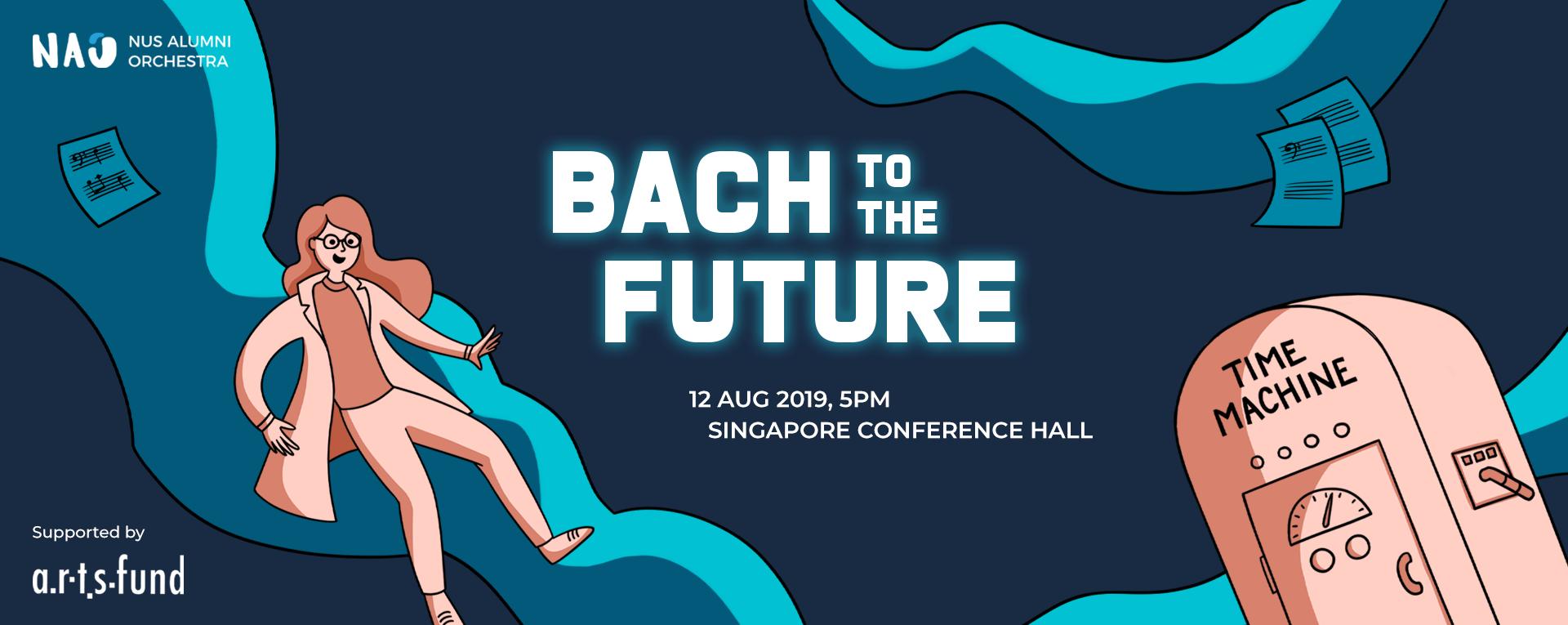 NUS Alumni Orchestra presents: Bach to the Future