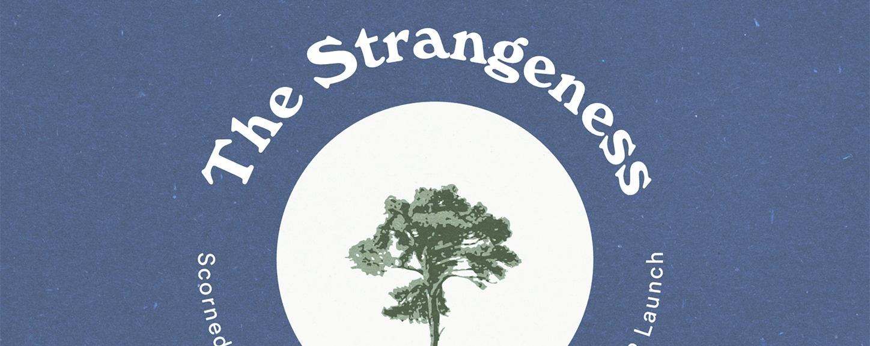 The Strangeness Vinyl Release Party