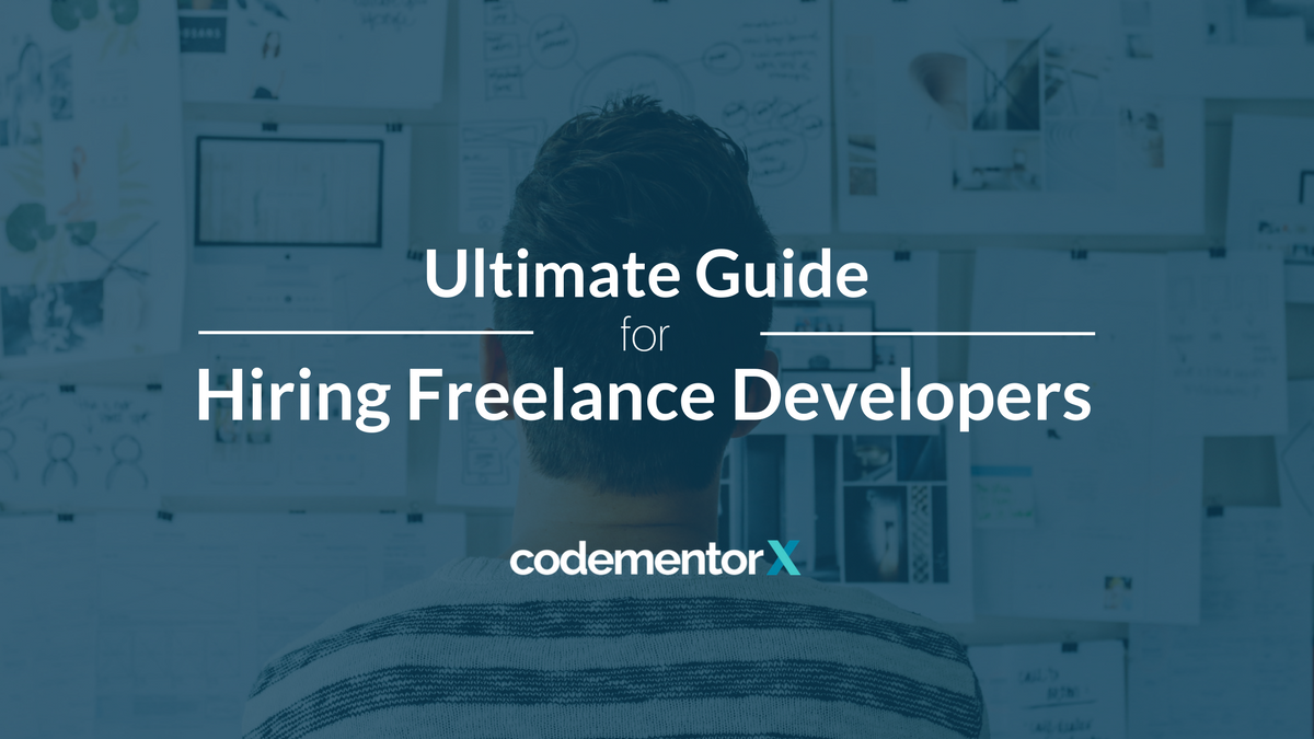 Ultimate Guide for Hiring Freelance Developers
