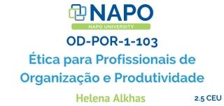 OD-POR 1-103 Português: Ética para Profissionais de Organização e Produtividade