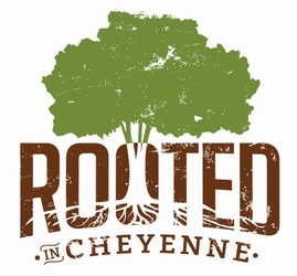 Rooted in Cheyenne