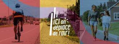 Ici on déplace de l'air! Centre-du-Québec, préparez-vous...