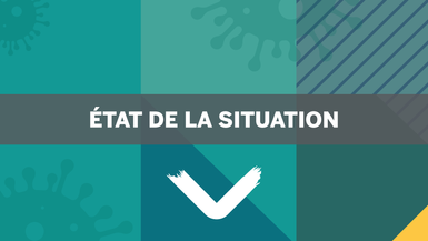État de situation: mesures de confinement jusqu'au 8 février prochain