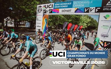 Victoriaville et sa région accueilleront les championnats du monde Gran Fondo UCI en 2026