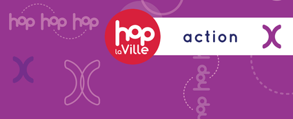 Volet Action du mouvement Hop la Ville