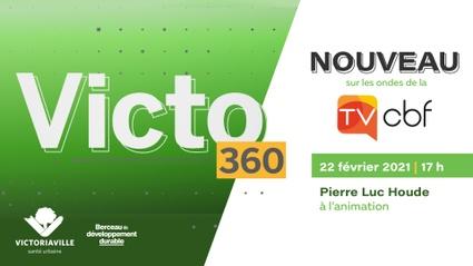 VICTO 360:  Une toute nouvelle émission télé pour Victoriaville