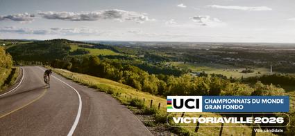 Victoriaville et sa région candidate pour l'obtention des Championnats du Monde Gran Fondo UCI 2026