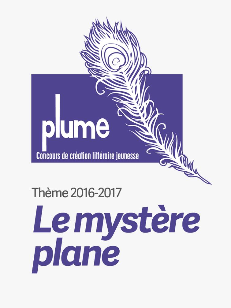 Thème du concours littéraire Plume 2016-2017: Le mystère plane