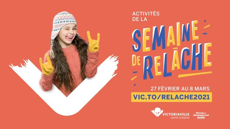 Du 27 février au 8 mars prochain, les familles victoriavilloises pourront profiter d'une panoplie d'activités virtuelles ou en plein air adaptées à la situation actuelle. La programmation complète est disponible au vic.to/relache2021.