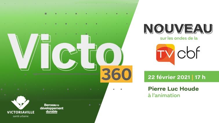 VICTO 360, une toute nouvelle émission télé pour Victoriaville