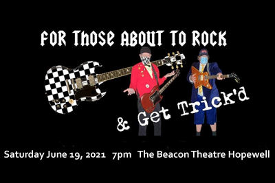 BT - For Those About to Rock & Get Trick'd - June 19, 2021, doors 6:30pm