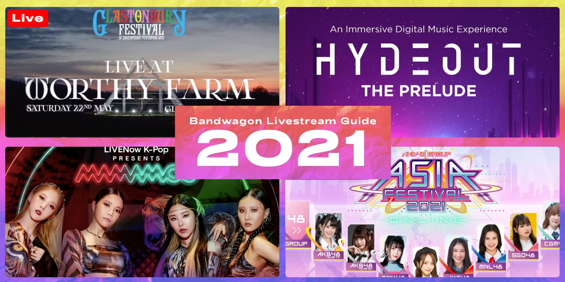 Online concerts and festivals to stream in 2021 - Hydeout, Glastonbury Festival, MAMAMOO, AKB48 Group, and more