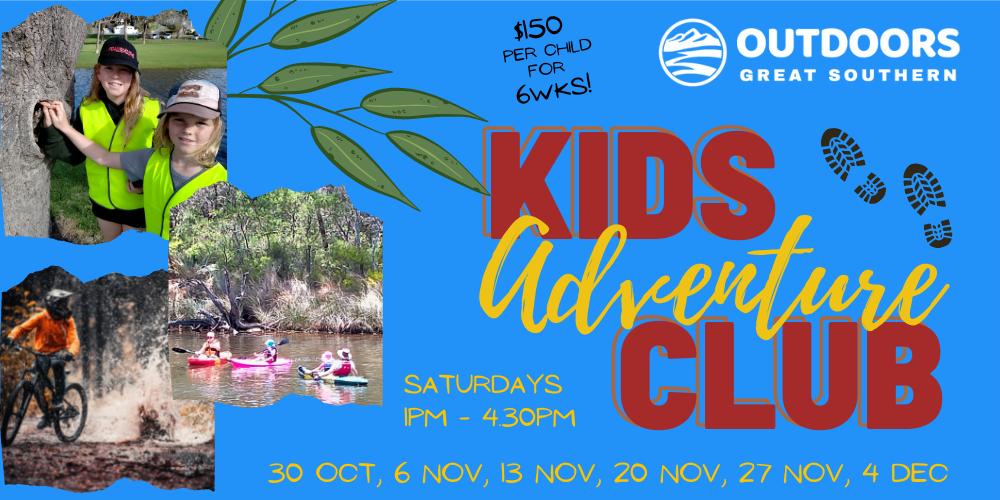 Kids Adventure Club Series - Afternoons