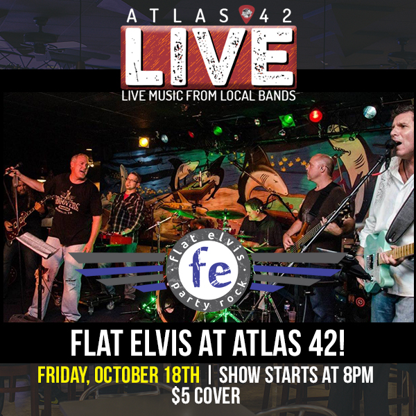 Atlas 42 - Flat Elvis - October 18, 2019, 8pm