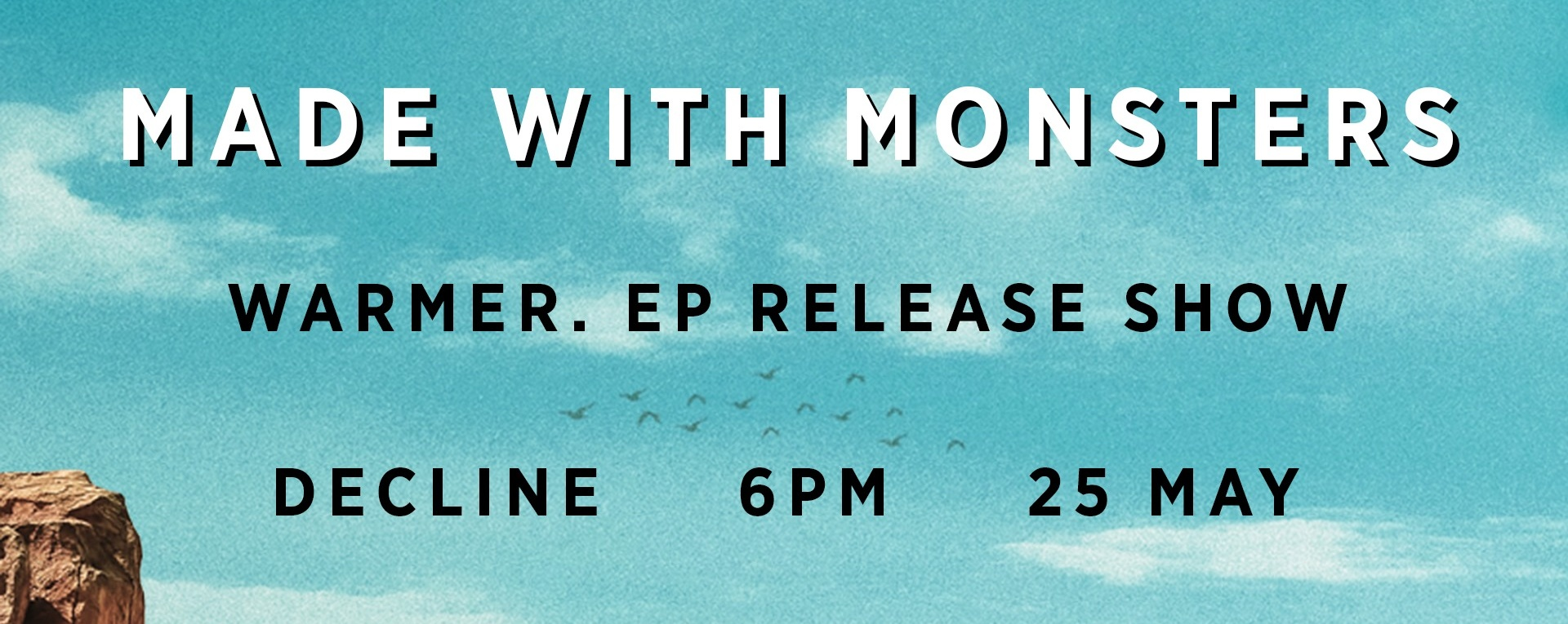 Warmer. EP Release Show by Made with Monsters