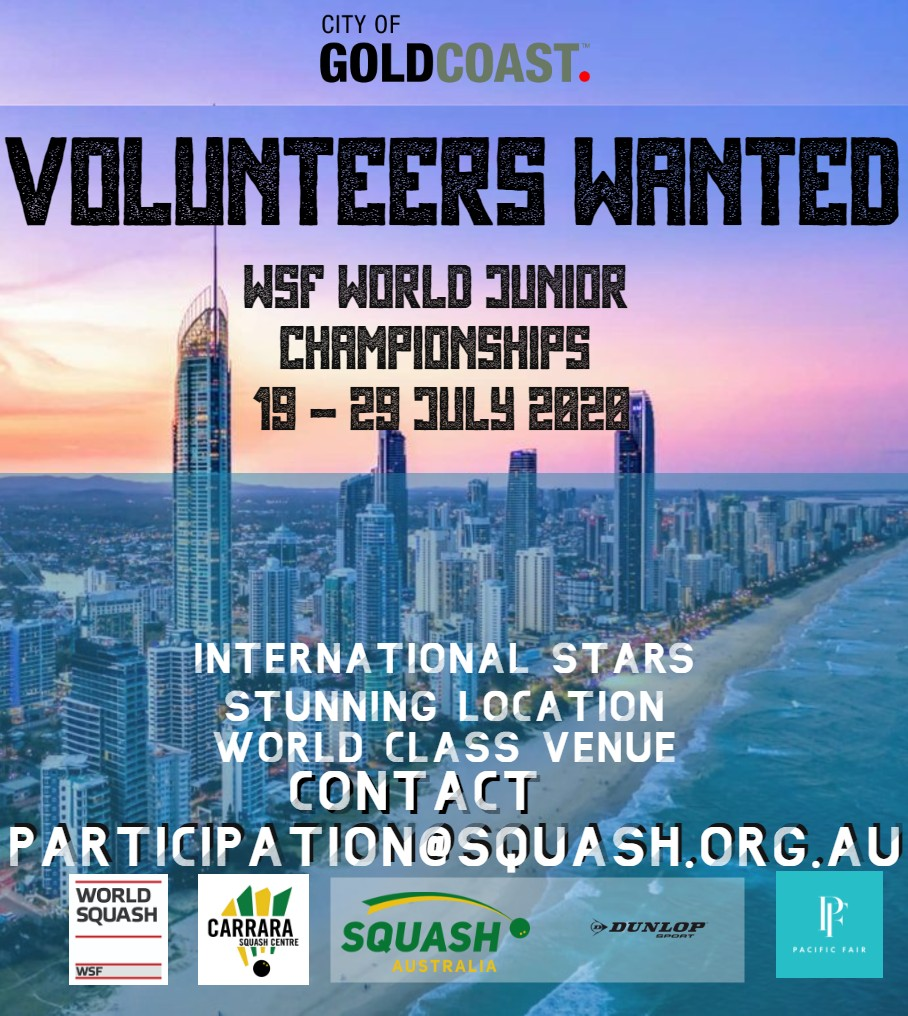 SQUASH AUSTRALIA | Volunteers Wanted - 2020 World Junior Championships Gold Coast - Squash Australia