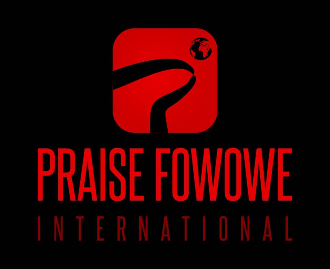 Praise Fowowe Int'l