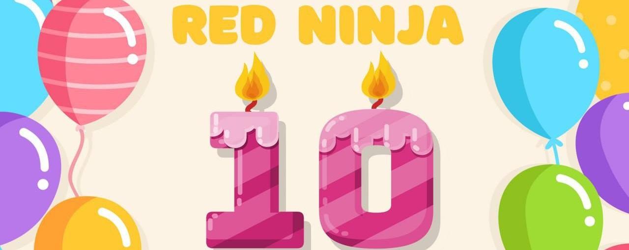 Red Ninja Year 10 Fest