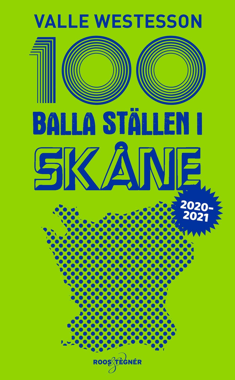 Boksomlsag: 100 balla ställen i Skåne 2020-2021