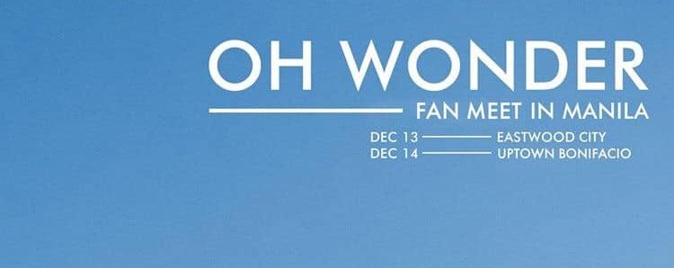 Oh Wonder Fan Meet in Manila