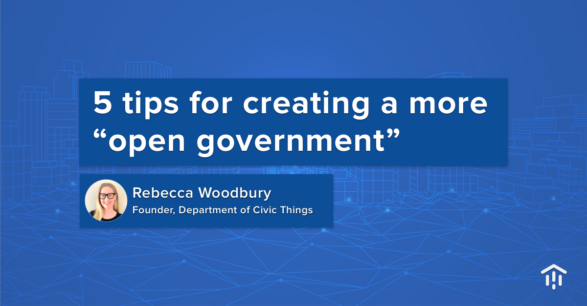 """5 tips for creating a more """"open government"""""""