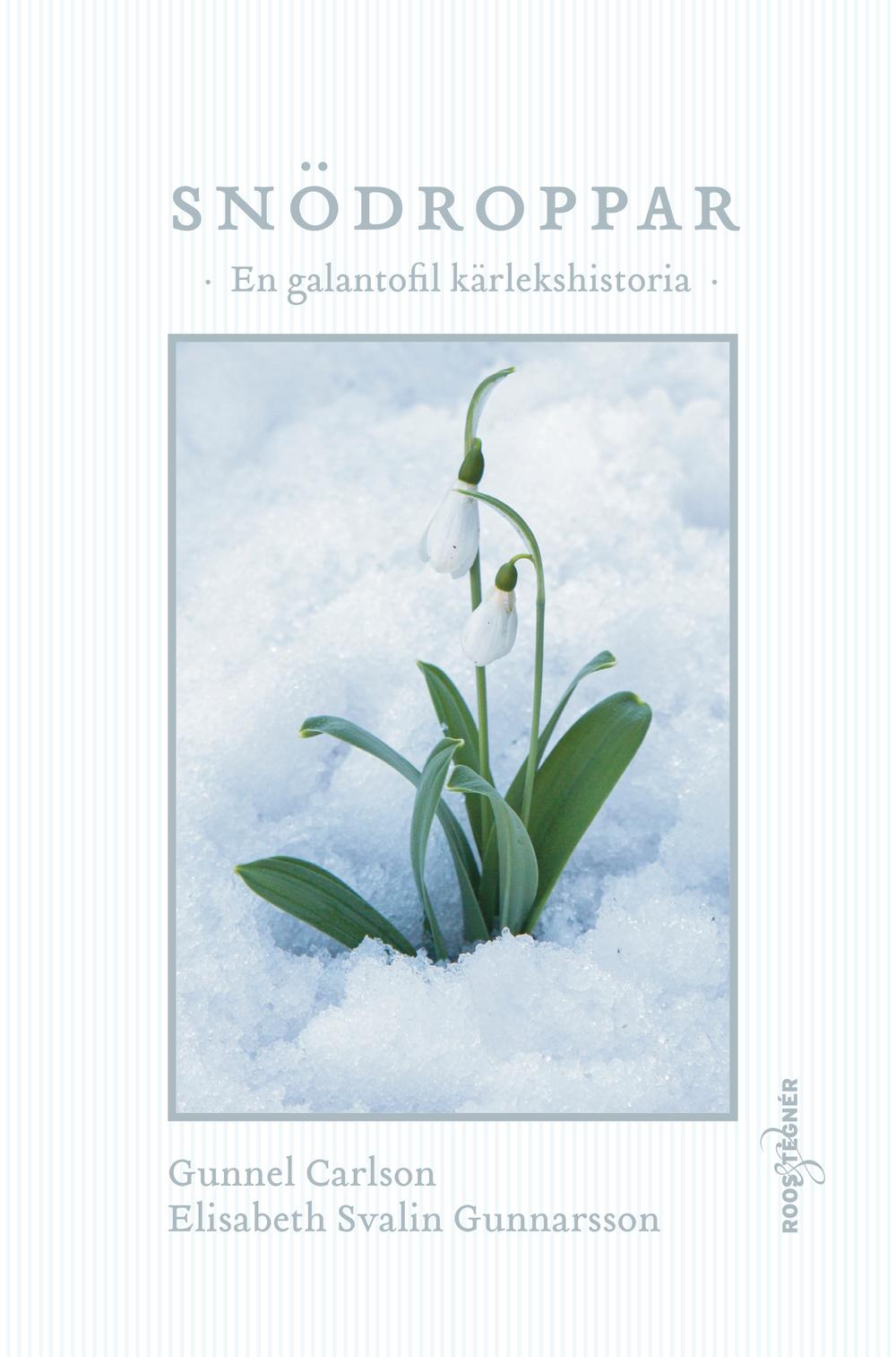 Boksomslag: Snödroppar - En galantofil kärlekshistoria