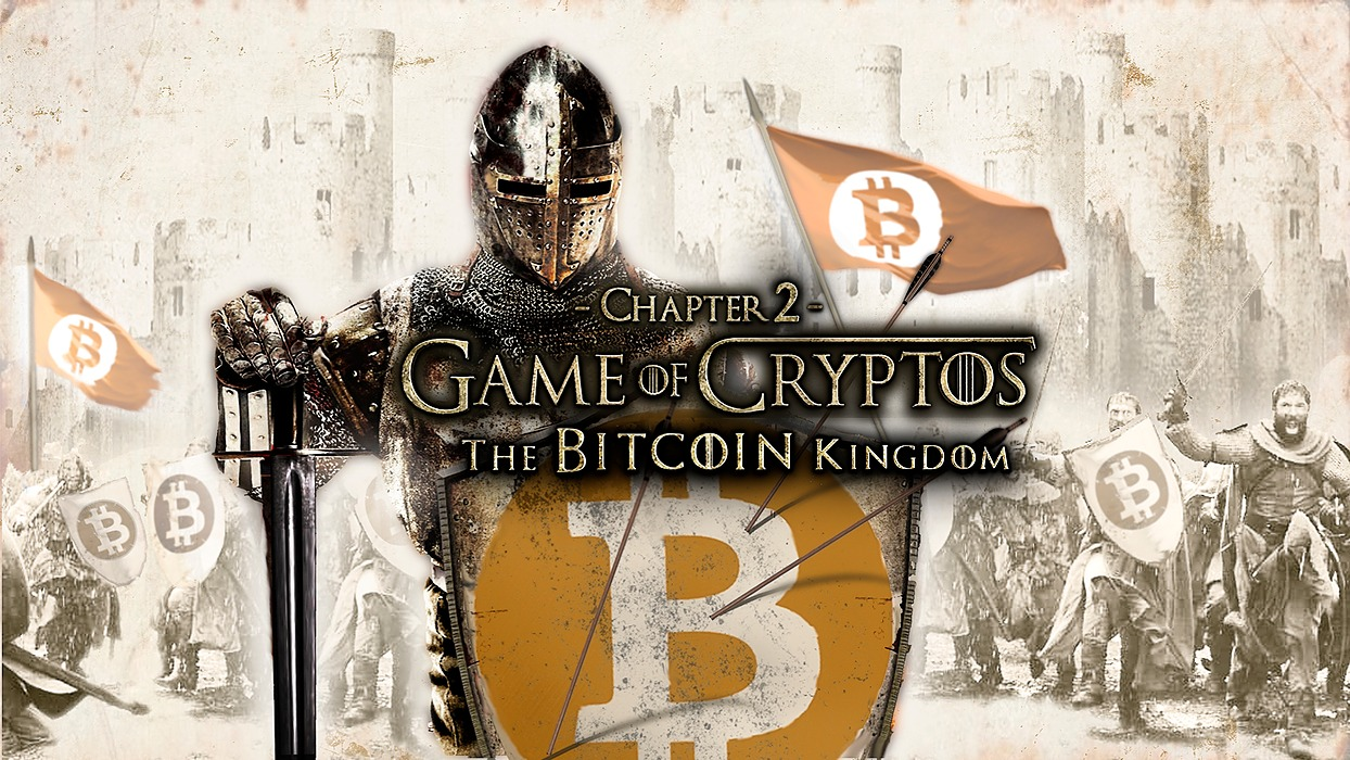 /game-of-cryptos-chapter-2-the-bitcoin-kingdom-va1ak32b1 feature image