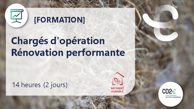 Représentation de la formation : Chargés d'opération > Rénovation performante